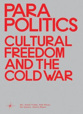 Parapolitics: Cultural Freedom and the Cold War (Hardback)