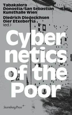 Cybernetics of the Poor (Paperback)