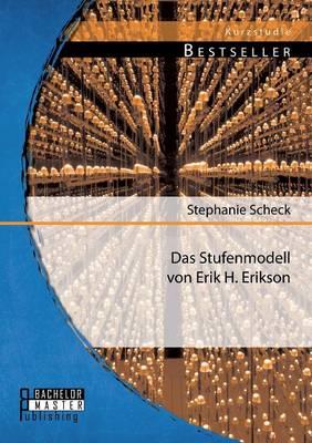 Das Stufenmodell Von Erik H. Erikson (Paperback)