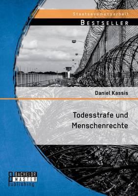 Todesstrafe Und Menschenrechte (Paperback)