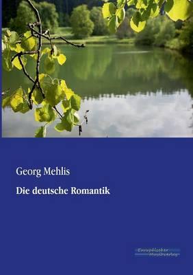 Die Deutsche Romantik (Paperback)
