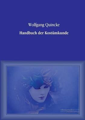 Handbuch Der Kostumkunde (Paperback)