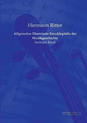 Allgemeine Illustrierte Encyklopadie der Musikgeschichte (Paperback)