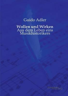 Wollen Und Wirken (Paperback)