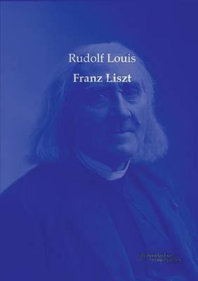 Franz Liszt (Paperback)