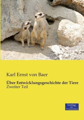 Uber Entwicklungsgeschichte Der Tiere (Paperback)