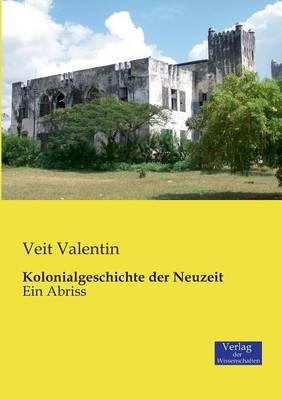 Kolonialgeschichte Der Neuzeit (Paperback)