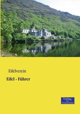 Eifel - Fuhrer (Paperback)