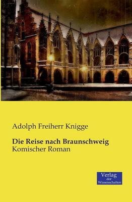 Die Reise Nach Braunschweig (Paperback)