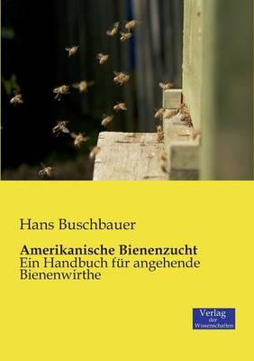 Amerikanische Bienenzucht (Paperback)