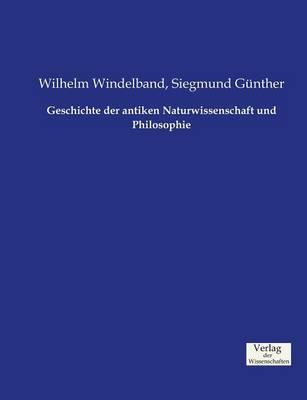 Geschichte Der Antiken Naturwissenschaft Und Philosophie (Paperback)