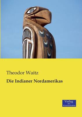 Die Indianer Nordamerikas (Paperback)