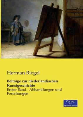 Beitrage Zur Niederlandischen Kunstgeschichte (Paperback)