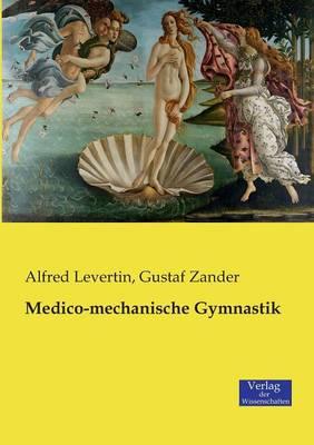 Medico-Mechanische Gymnastik (Paperback)