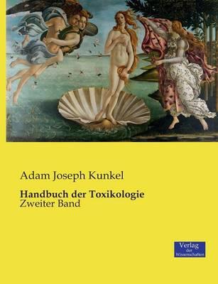 Handbuch Der Toxikologie (Paperback)