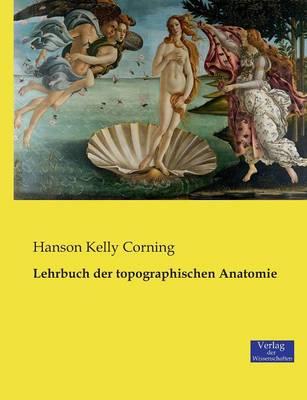 Lehrbuch der topographischen Anatomie (Paperback)