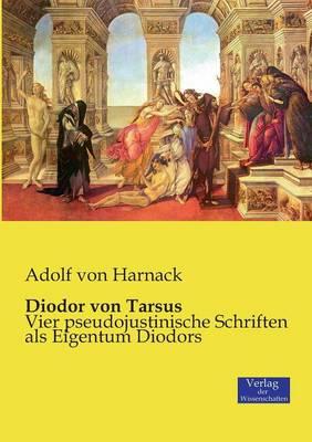 Diodor Von Tarsus (Paperback)