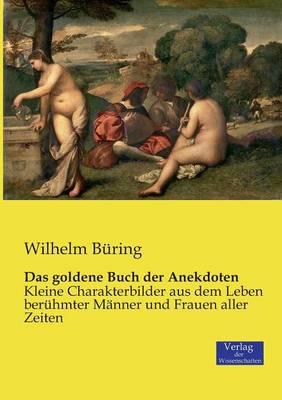 Das Goldene Buch Der Anekdoten (Paperback)