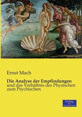 Die Analyse Der Empfindungen (Paperback)