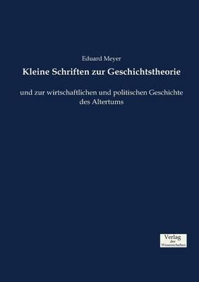 Kleine Schriften Zur Geschichtstheorie (Paperback)