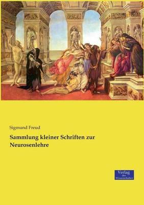 Sammlung Kleiner Schriften Zur Neurosenlehre (Paperback)
