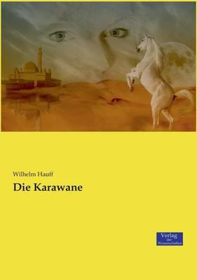 Die Karawane (Paperback)