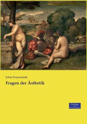 Fragen Der Asthetik (Paperback)