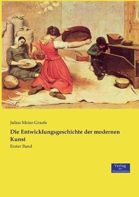 Die Entwicklungsgeschichte Der Modernen Kunst (Paperback)