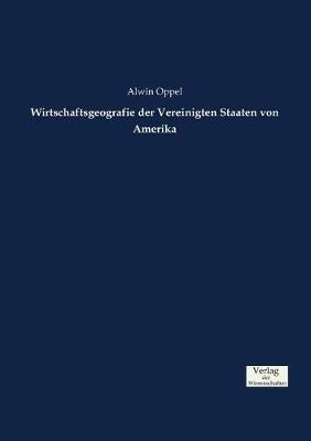 Wirtschaftsgeografie Der Vereinigten Staaten Von Amerika (Paperback)