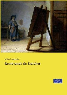 Rembrandt ALS Erzieher (Paperback)