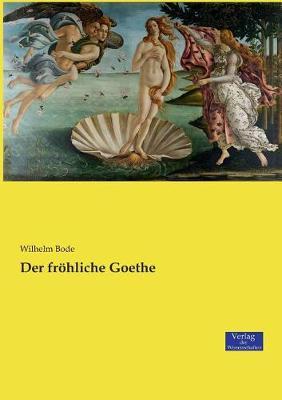 Der Frohliche Goethe (Paperback)