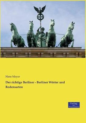 Der Richtige Berliner - Berliner Worter Und Redensarten (Paperback)