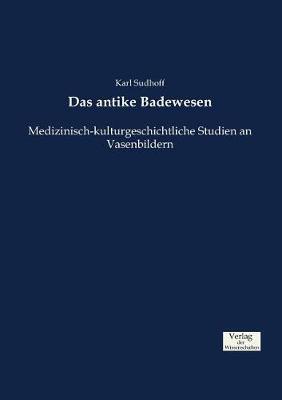 Das Antike Badewesen (Paperback)
