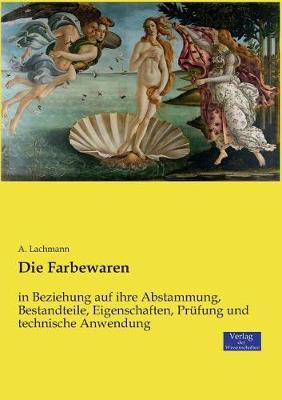 Die Farbewaren (Paperback)