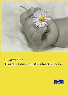 Handbuch Der Orthopadischen Chirurgie (Paperback)