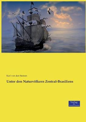 Unter Den Naturvolkern Zentral-Brasiliens (Paperback)