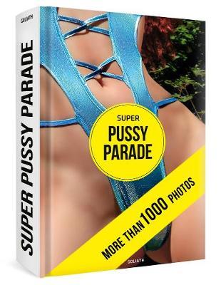 Super Pussy Parade (Hardback)