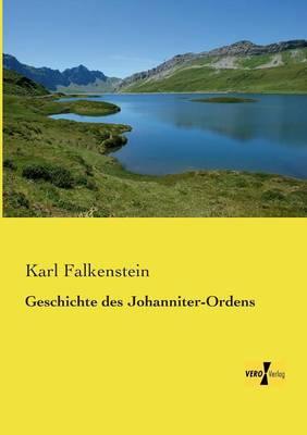 Geschichte Des Johanniter-Ordens (Paperback)