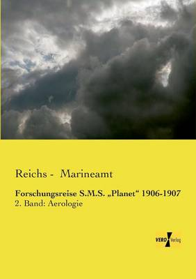 "Forschungsreise S.M.S. Planet"" 1906-1907 (Paperback)"
