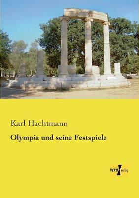 Olympia Und Seine Festspiele (Paperback)