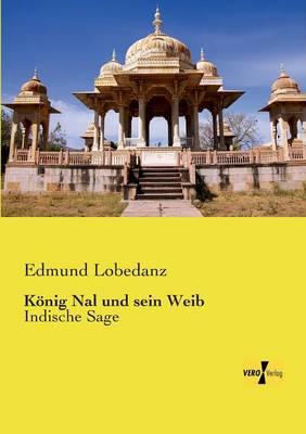 Konig Nal Und Sein Weib (Paperback)