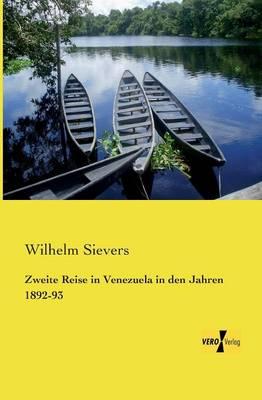Zweite Reise in Venezuela in Den Jahren 1892-93 (Paperback)