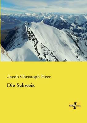 Die Schweiz (Paperback)