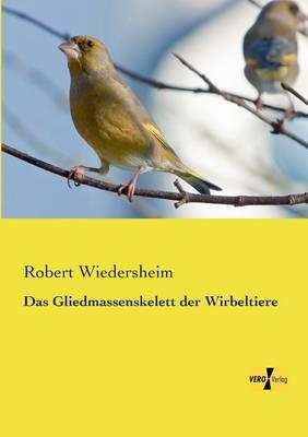 Das Gliedmassenskelett Der Wirbeltiere (Paperback)