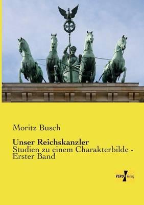 Unser Reichskanzler (Paperback)