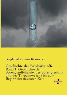 Geschichte Der Explosivstoffe (Paperback)