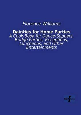 Dainties for Home Parties (Paperback)