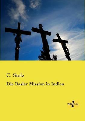 Die Basler Mission in Indien (Paperback)