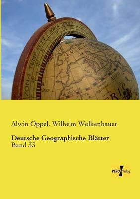 Deutsche Geographische Blatter (Paperback)