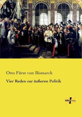 Vier Reden Zur Ausseren Politik (Paperback)